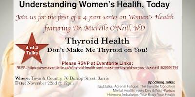 Thyroid Health: Don\