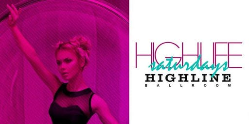 Highlife Saturdays at Highline Ballroom