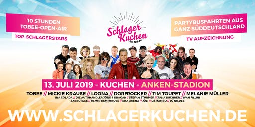 Schlagerkuchen 2019 - Das große Schlagerfestival von TOBEE