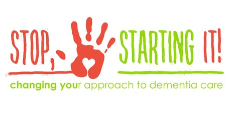 Stop, Starting It! Changing Your Approach to Dementia Care: DeForest, WI tickets