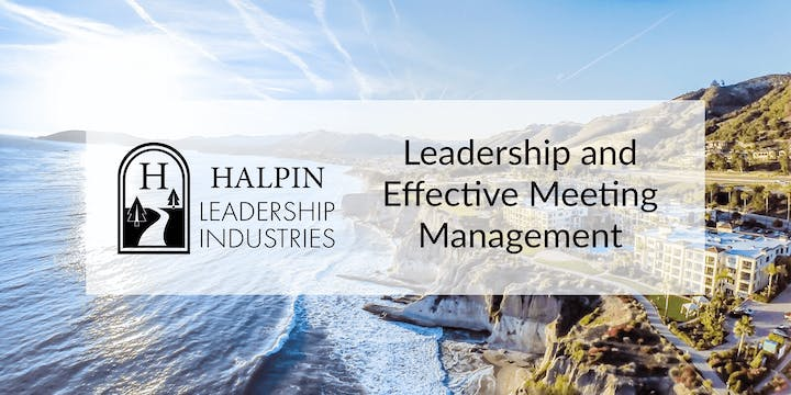 Leadership and Effective Meeting Management