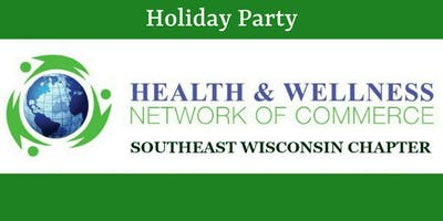 Health & Wellness Network B2B/B2C Semi-Monthly Holiday Party