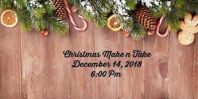 Christmas Make -n- Take