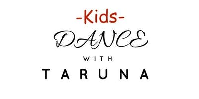 "Bollywood Kids dance class  (ages 4-8) ""Dance with Taruna\"""