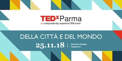 TEDxParma 2018 - Della Città e del Mondo