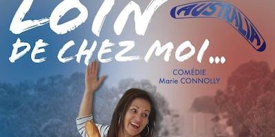 Loin De Chez Moi.  Stand-Up Comédie par une Australienne.