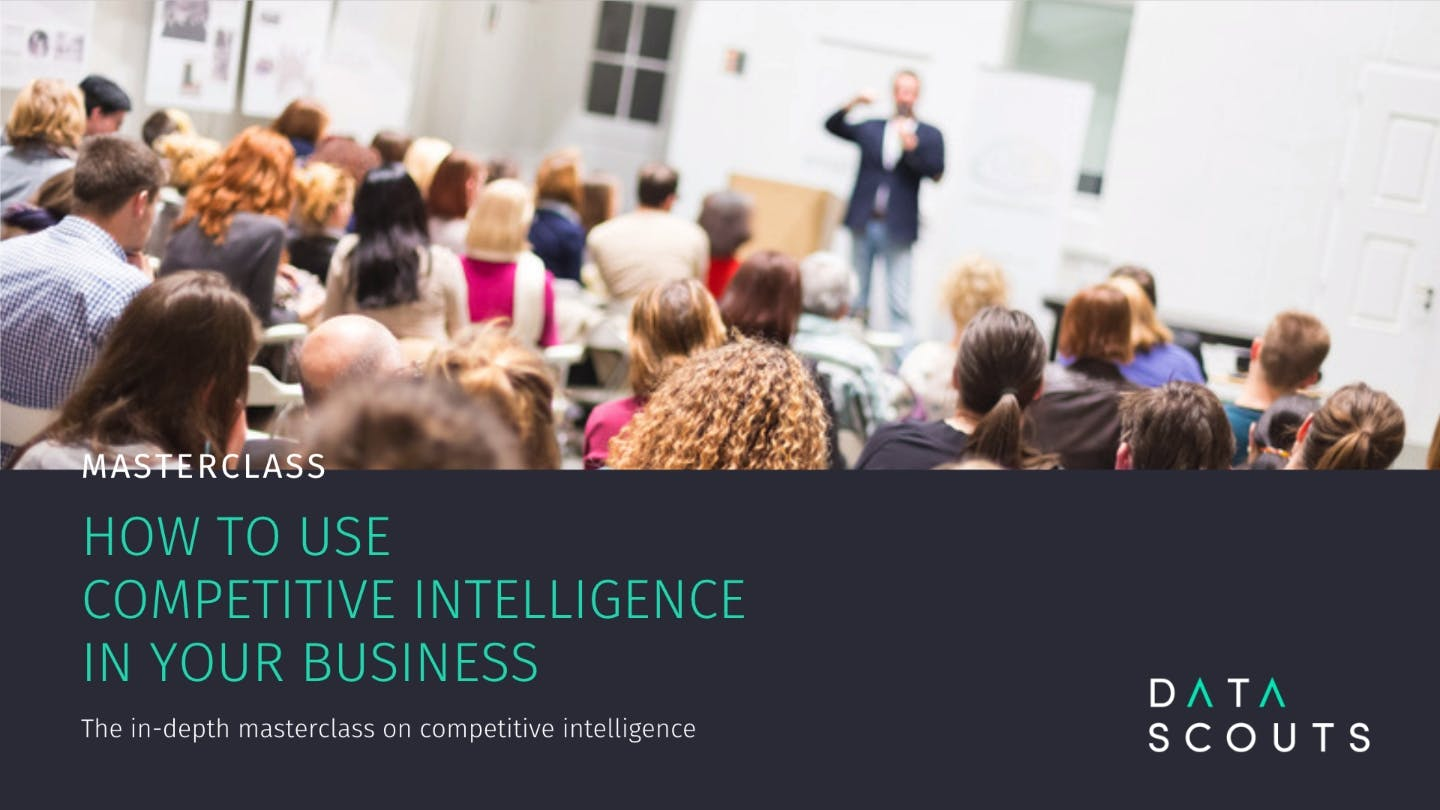 Masterclass: How to use Competitive Intellige