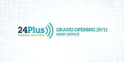 Grand opening: New office 24+