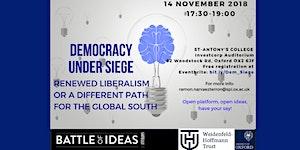 DEMOCRACY UNDER SIEGE: Renewed Liberalism or a...