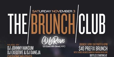 TDE- BRUNCH CLUB  -  UNLIMITED BRUNCH/ HOOKAH/  DAY PARTY AT LE REVE tickets