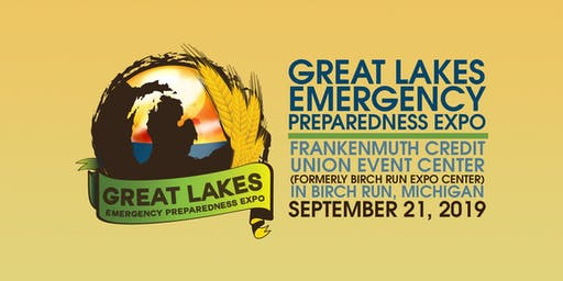 Great Lakes Emergency Preparedness Expo - Sept 21, 2019 - Birch Run, MI
