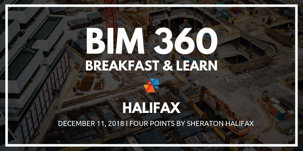 BIM 360 Breakfast & Learn - Halifax