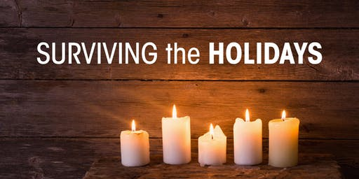 Surviving the Holidays 2019