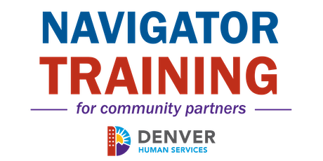Denver Human Services Navigator Training tickets