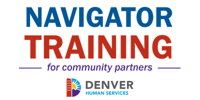 Denver Human Services Navigator Training