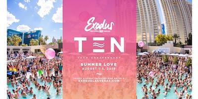 Exodus Festival Las Vegas / Season 10 - Summer Love Wknd
