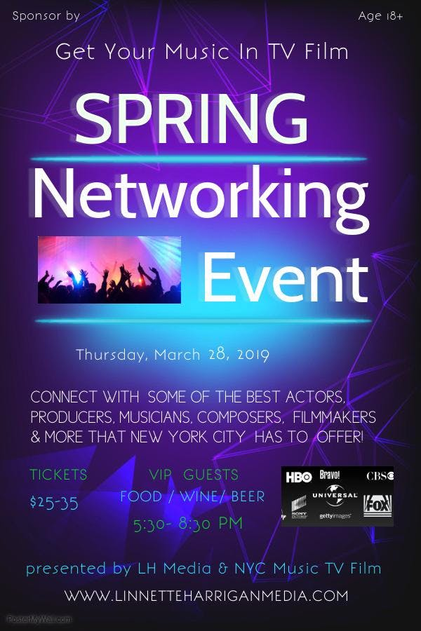 Get Your Music In TV Film Networking Event  Spring Fling N Y C