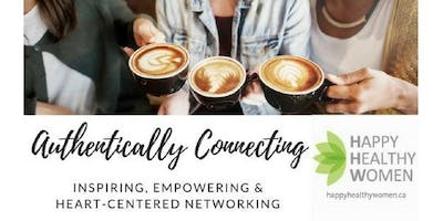 AUTHENTICALLY CONNECTING OVER COFFEE - FRASER VALLEY
