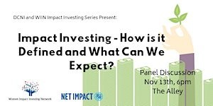 Impact Investing -- What is it and How Can We...
