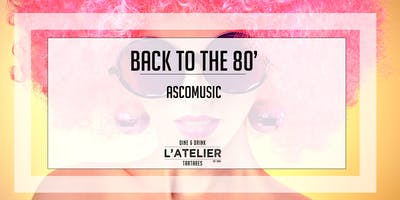 Back to the 80 - Live show - L\