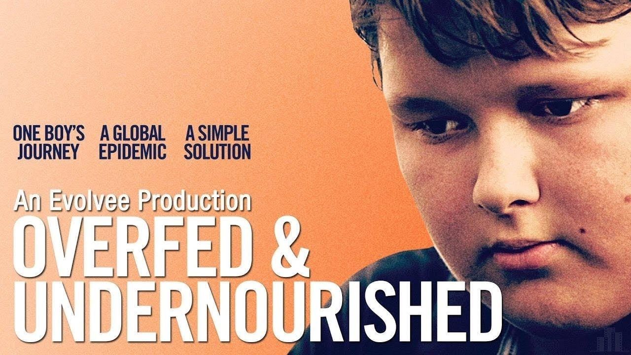 Film Screening of Overfed and Undernourished
