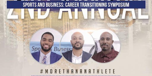 The 3rd Annual Business and Sports: Career Transitioning Symposium