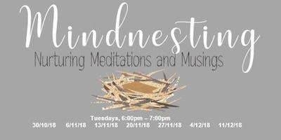 New! Mindnesting Meditation Class with Tanya Motiani