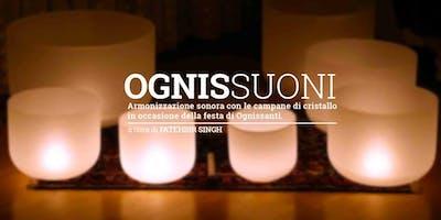 1 Novembre: OgniSsuoni! Meditazione con le Campane di Cristallo