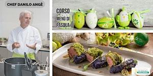 Corso menu di Pasqua con Danilo Angè