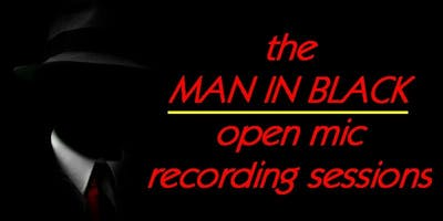 The Man In Black Open Mic Recording Sessions