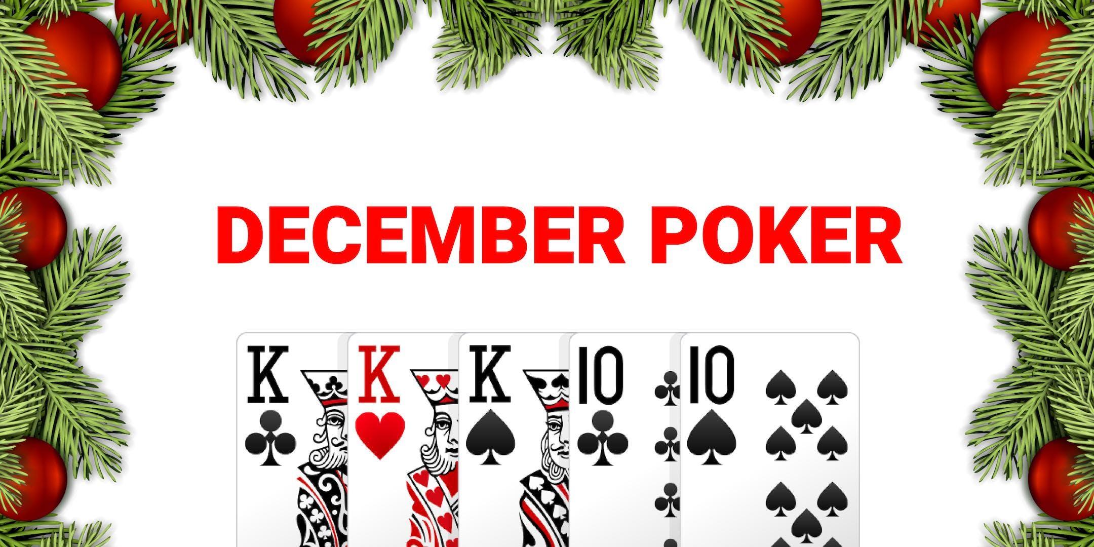 December Holiday Poker
