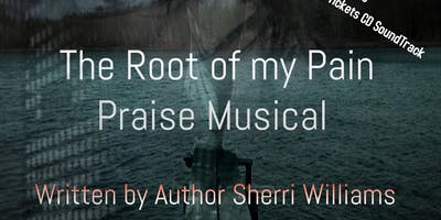 Root of my Pain Praise Musical
