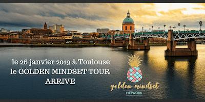 golden mindset tour Toulouse