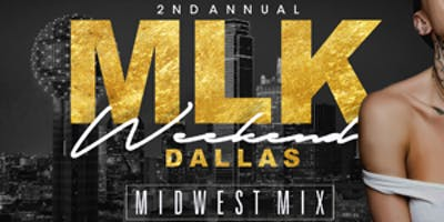 2nd ANNUAL MLK WEEKEND DALLAS THE SEQUEL