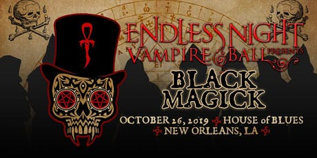 "Endless Night: New Orleans Vampire Ball 2019 ""Black Magick"" tickets"