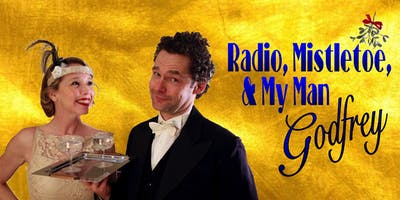 Radio, Mistletoe, & My Man Godfrey