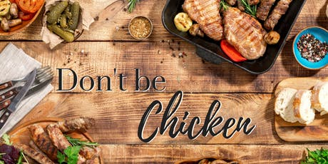 Don't be Chicken ~ February 4th tickets