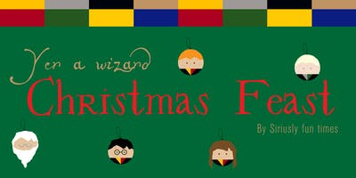 Yer a Wizard: Christmas Feast!