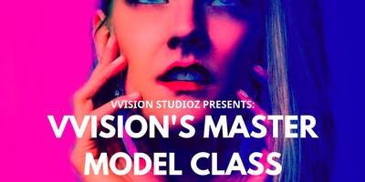 VVisions Master Model Class: Lighting & Posing