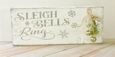 Sleigh Bells Mantle Sign