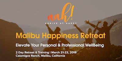 MALIBU HAPPINESS RETREAT