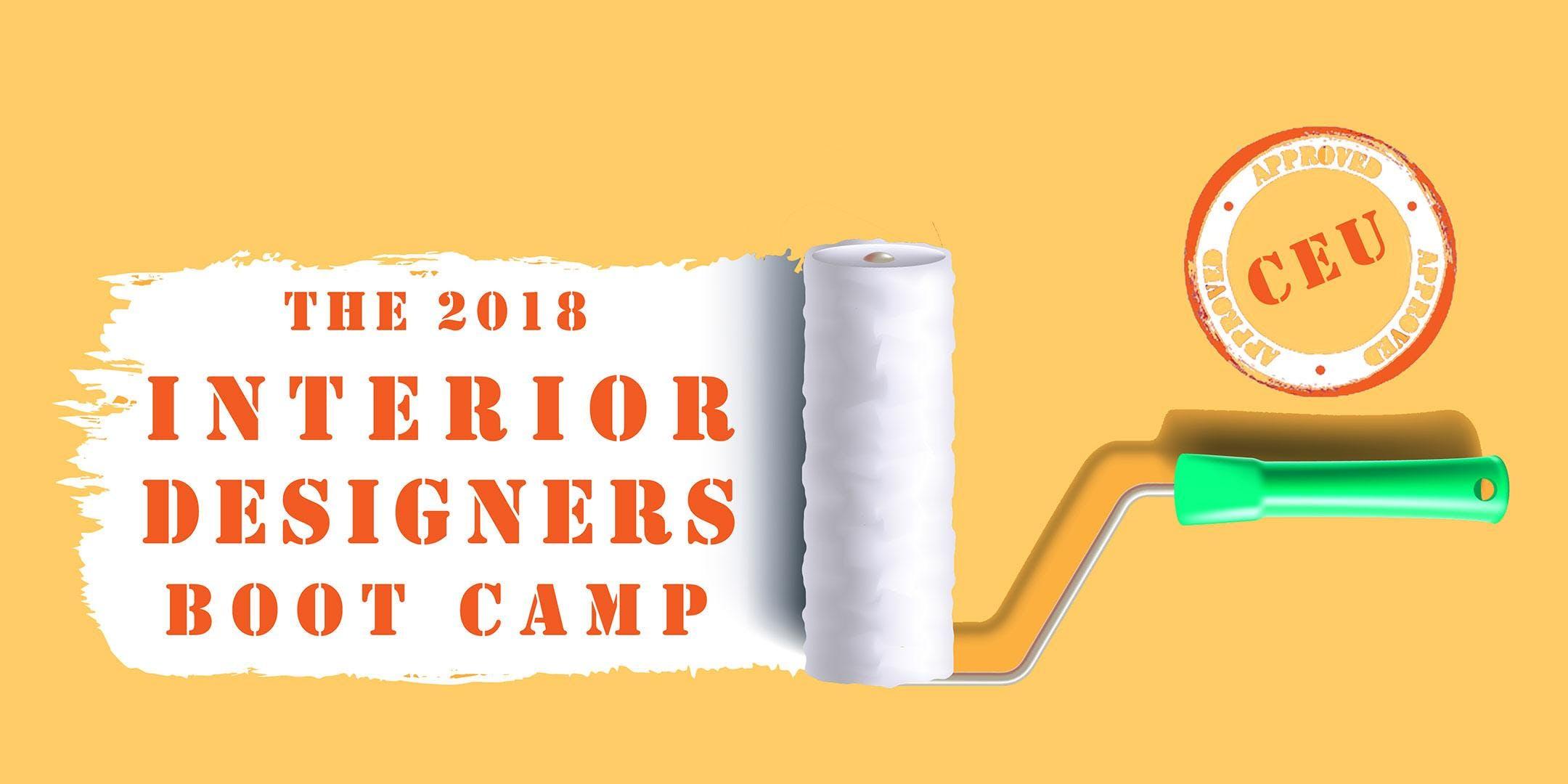 The 2018 Interior Designers Boot Camp
