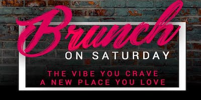 Brunch on Saturday - The MONTHLY BRUNCH/DAY PARTY - Bigger Venue