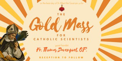 Gold Mass for Catholic Scientists, Feast of St Albert the Great
