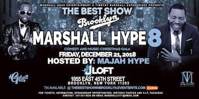 Marshall Hype 8 - Comedy & Music Christmas Gala hosted by Majah Hype