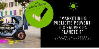 Marketing & Publicité peuvent-ils changer le monde ?