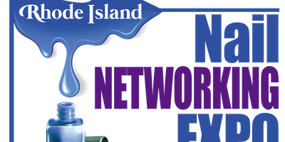 2019 Rhode Island Nail Networking Expo for Licensed Professionals