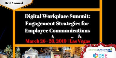 3rd Annual Digital Workplace Summit: Engagement Strategies for Employee Communications