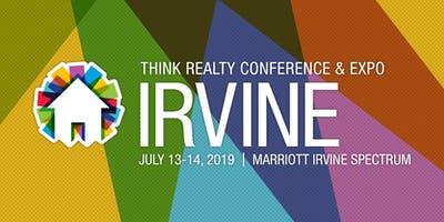Think Realty Conference & Expo - Irvine 2019