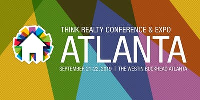 Think Realty Conference & Expo - Atlanta 2019